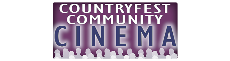 Countryfest Community Cinema